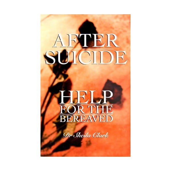 After Suicide Help for the bereaved